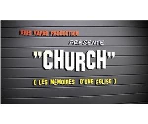 CHURCH, les mémoires d'une église