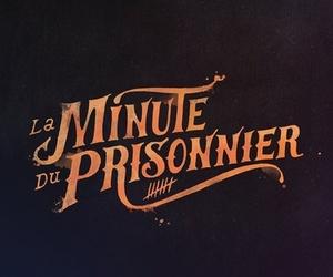 La Minute du Prisonnier