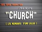 CHURCH, les mémoires d'une église - les apparences