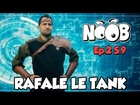 Noob - rafale le tank