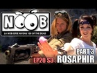 Noob - Rosaphir (partie 3)