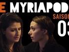 Le Myriapode - La fugitive