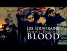 Les Souverains - Blood