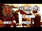 The Hunters - Les Hunters et le démon partie 4
