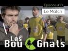 Les Bougnats - le match
