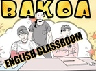 BAKOA - English classroom [shia labeouf]