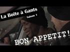 La Boîte à Gants - bon appétit !