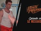 La Minute du Prisonnier - le messager