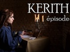 Kerith - Episode 8