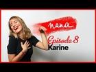 Nana la série - karine