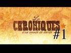 Les Chroniques d'un Monde de Merde - Episode 1
