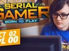 Serial Gamer - un nouveau départ