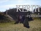 Kerith - Episode 6