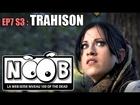 Noob - Trahison