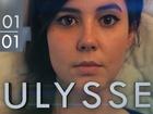 Ulysse - un nouveau départ (partie 1)