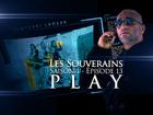 Les Souverains - Play