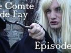 Le Comte de Fay - Episode 4