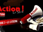 Action ! - le catering