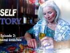Self Story - la mémé éméchée