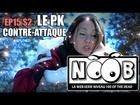 Noob - LEPK contre-attaque