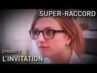 Super-Raccord - l'invitation