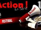 Action ! - Festival