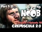 Noob - crepuscule 2.0 (partie 1/2)