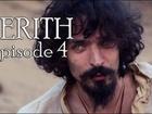 Kerith - Episode 4