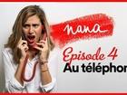 Nana la série - Au téléphone