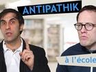 Antipathik - À l'école