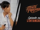 La Minute du Prisonnier - l'infirmerie