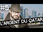 L'agence (la vraie) - l'argent du qatar
